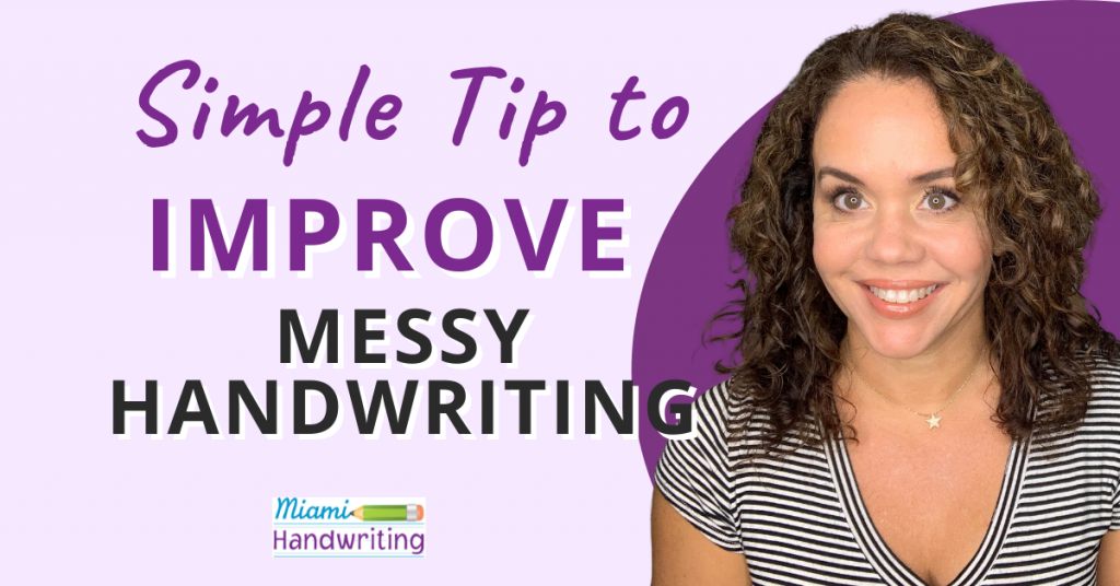 how to improve messy handwriting in middle school